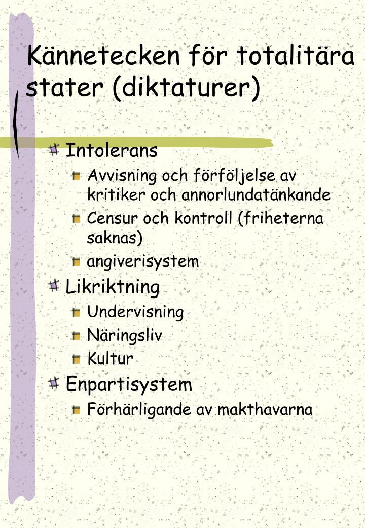 Kännetecken för totalitära stater (diktaturer)