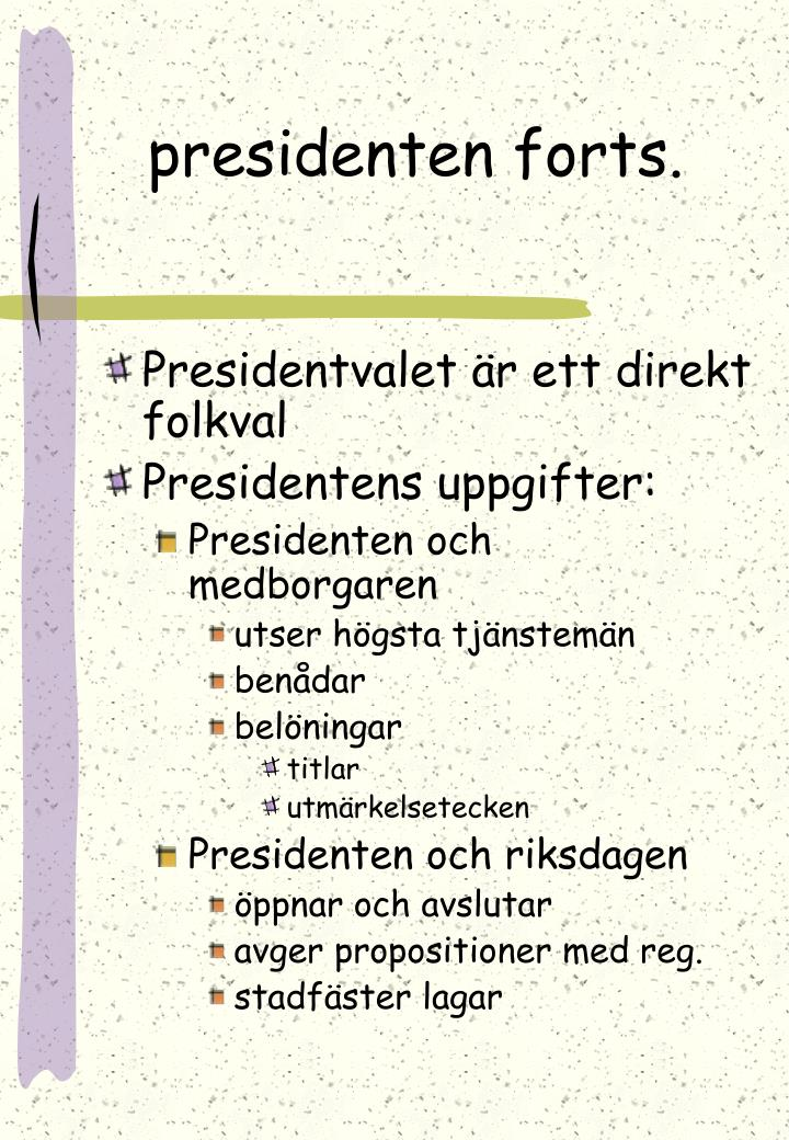 presidenten forts.