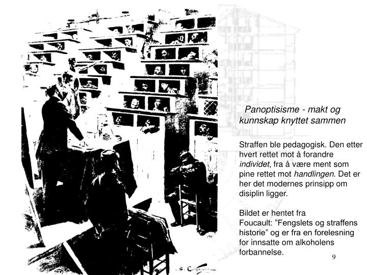 Panoptisisme - makt og kunnskap knyttet sammen