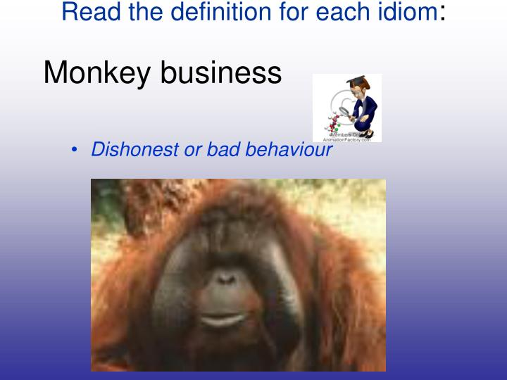Read the definition for each idiom