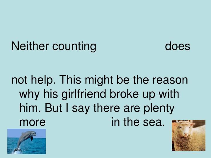 Neither counting                     does