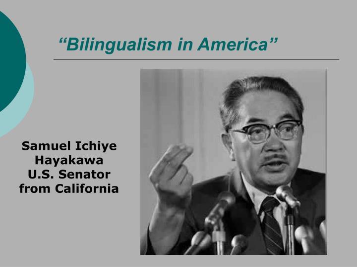 """""""Bilingualism in America"""""""
