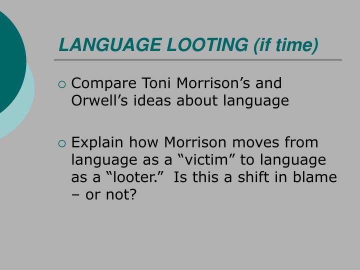 LANGUAGE LOOTING (if time)