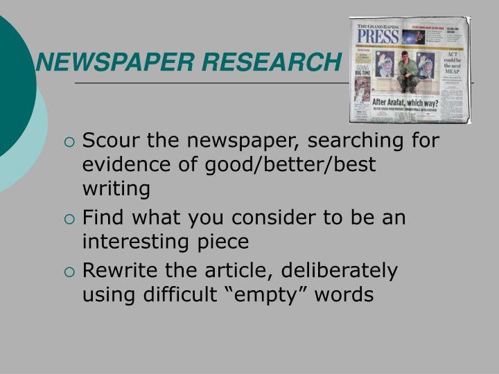 NEWSPAPER RESEARCH