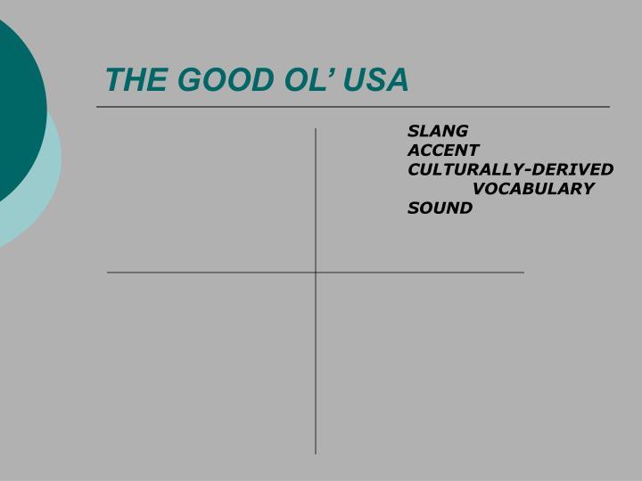 THE GOOD OL' USA