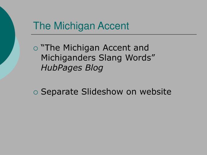 The Michigan Accent