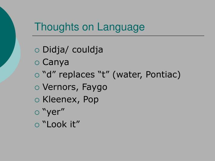 Thoughts on Language