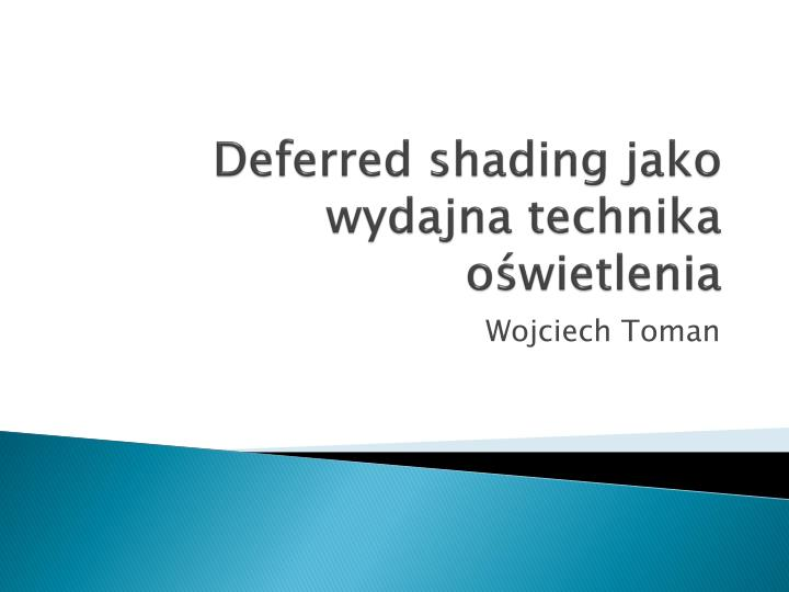 deferred shading jako wydajna technika o wietlenia