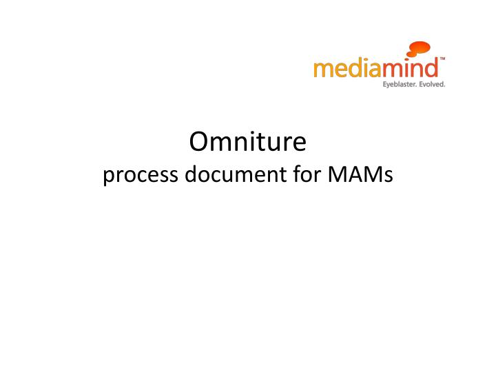 omniture process document for mams n.