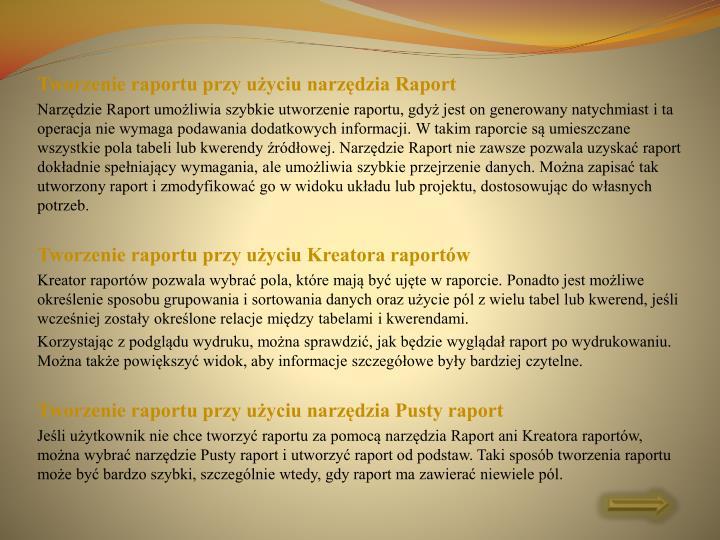 Tworzenie raportu przy użyciu narzędzia Raport