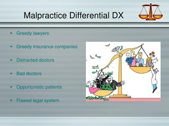 Malpractice Differential DX