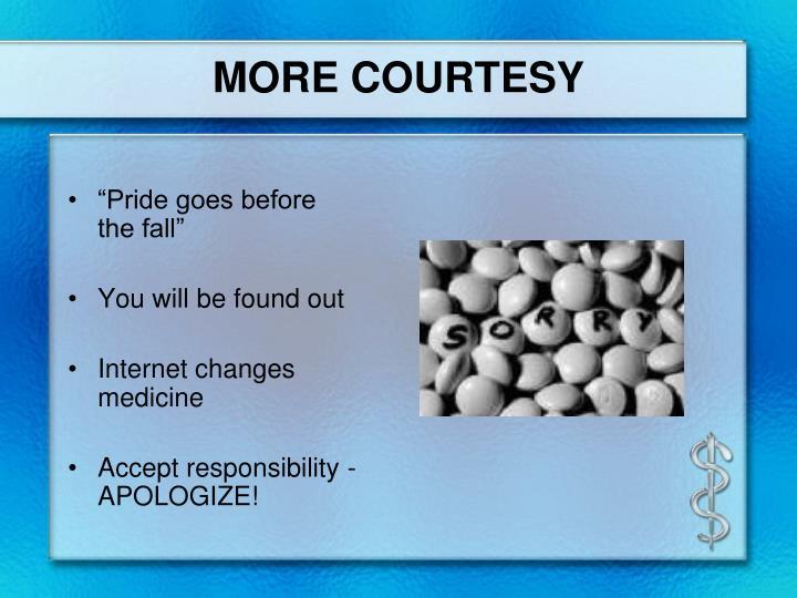 MORE COURTESY