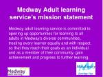 medway adult learning service s mission statement