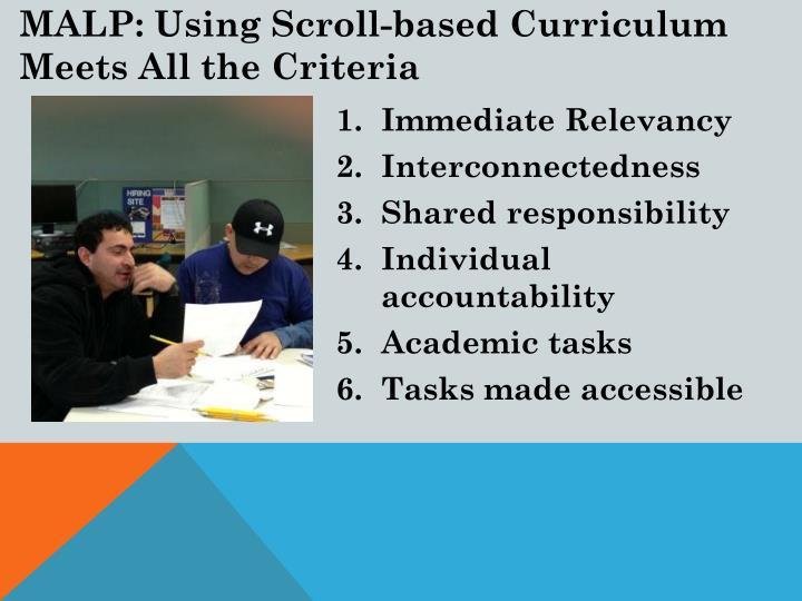 MALP: Using Scroll-based Curriculum Meets All the Criteria