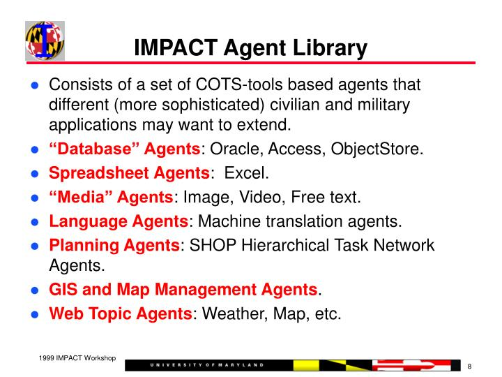 IMPACT Agent Library