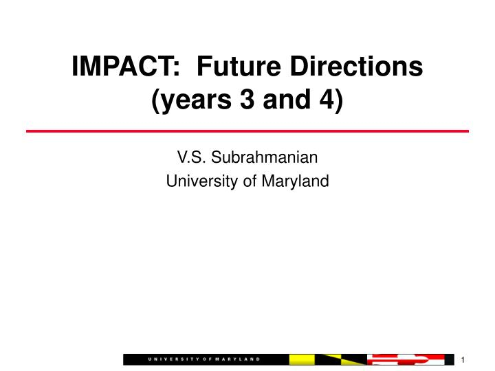 Impact future directions years 3 and 4