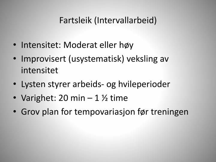 Fartsleik (Intervallarbeid)