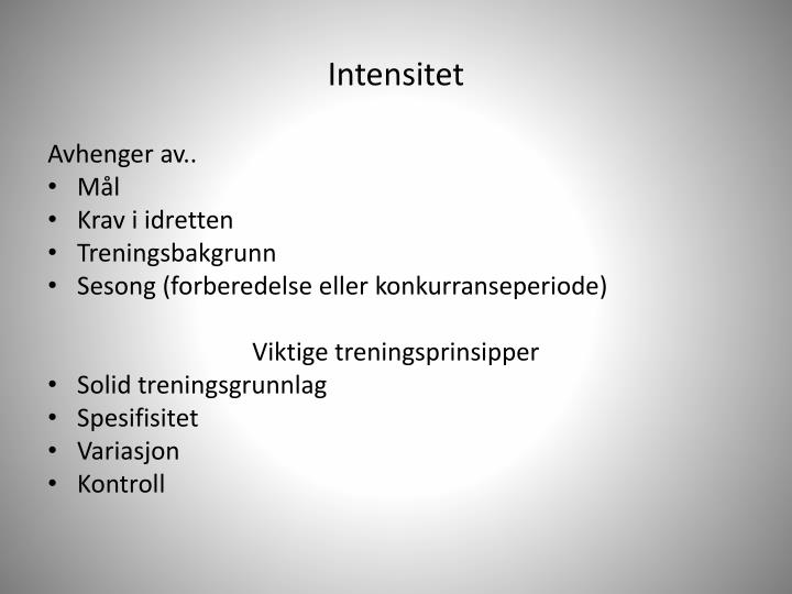 Intensitet