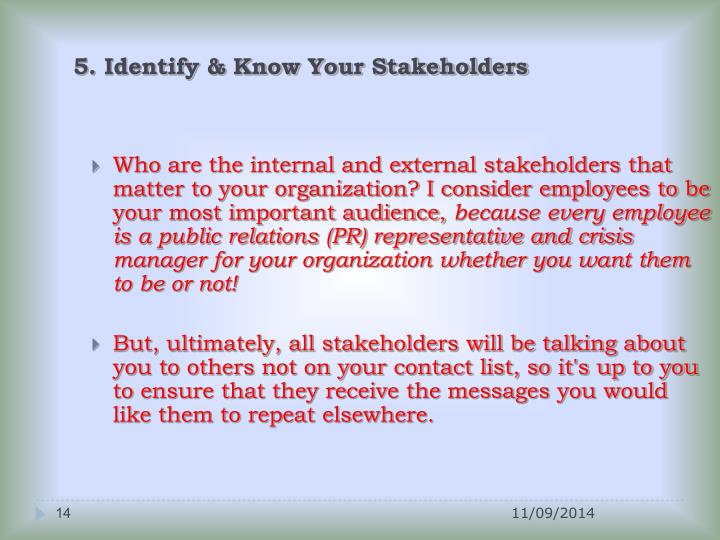 5. Identify & Know Your Stakeholders