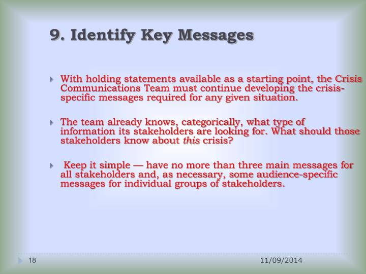 9. Identify Key Messages