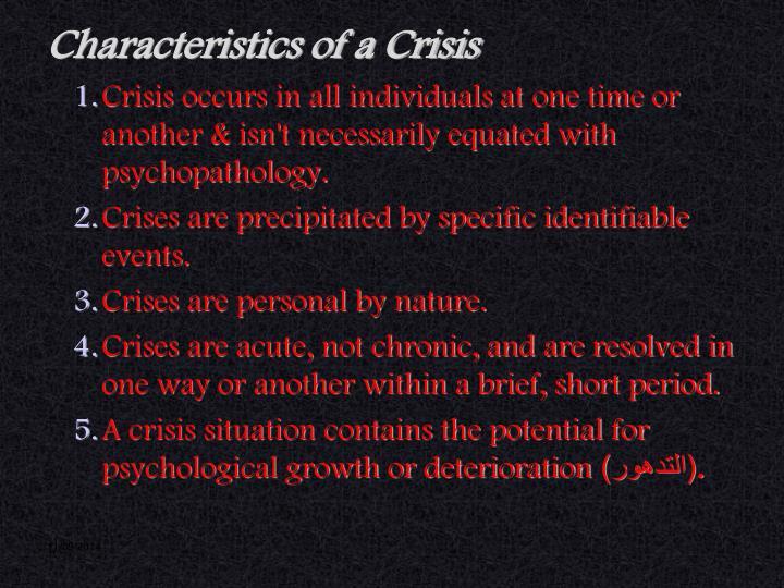 Characteristics of a Crisis