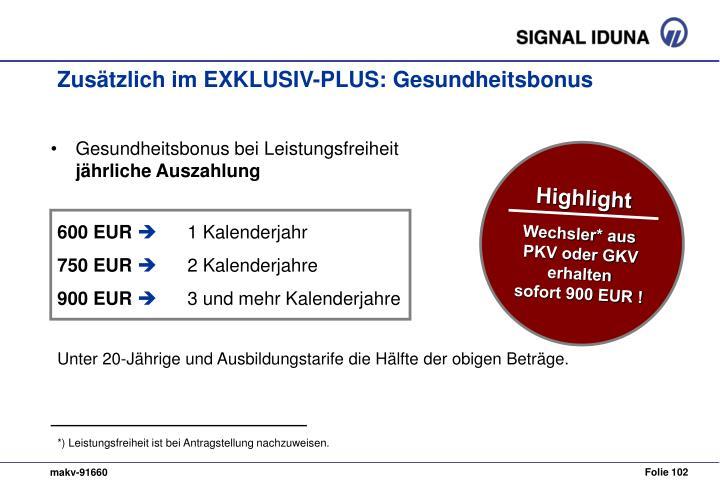 Zusätzlich im EXKLUSIV-PLUS: Gesundheitsbonus