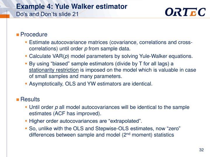 Example 4: Yule Walker estimator