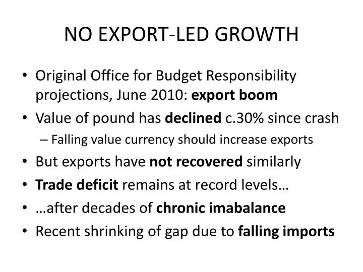 NO EXPORT-LED GROWTH