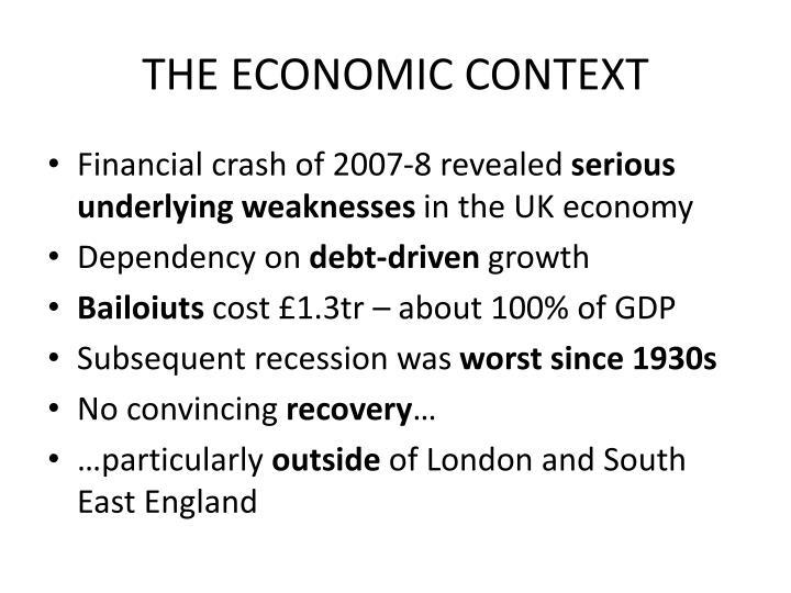 THE ECONOMIC CONTEXT