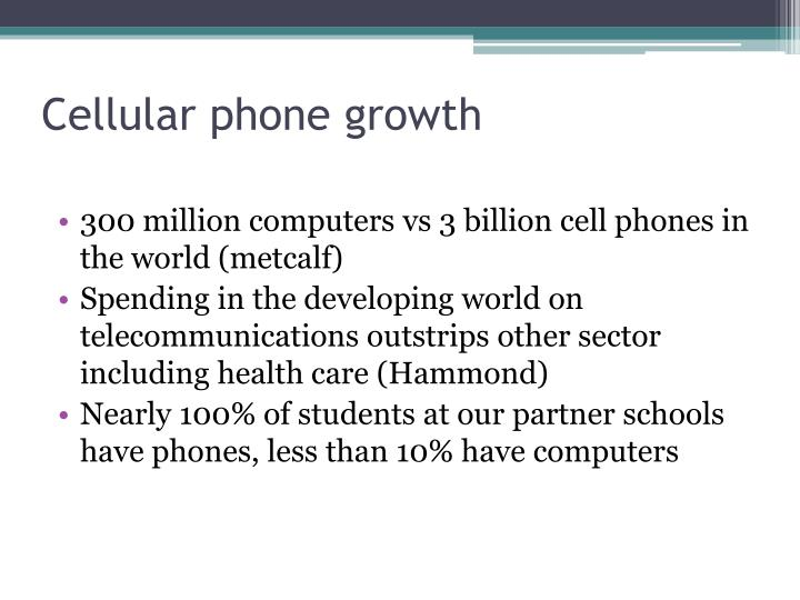 Cellular phone growth
