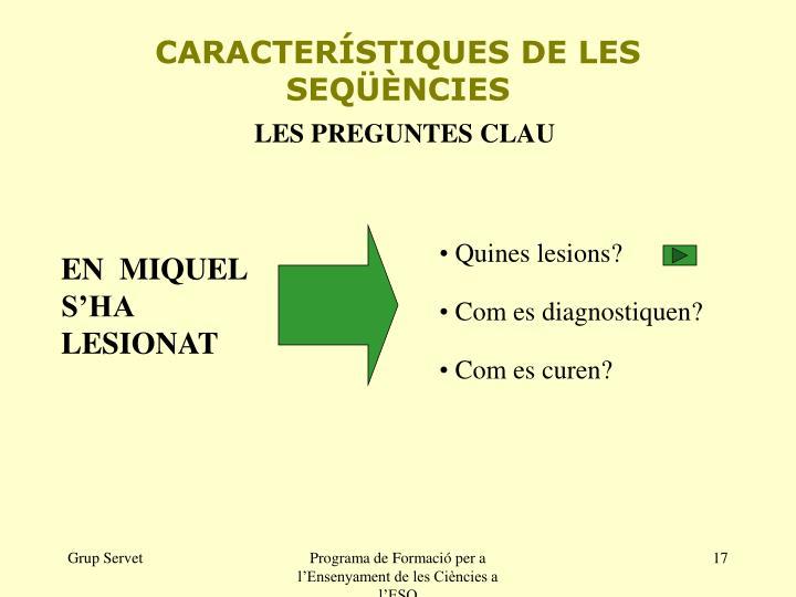 CARACTERÍSTIQUES DE LES SEQÜÈNCIES
