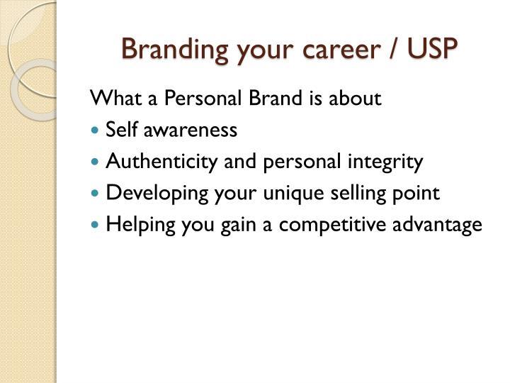 Branding your career / USP