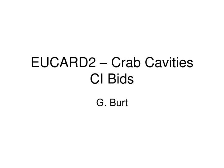 Eucard2 crab cavities ci bids
