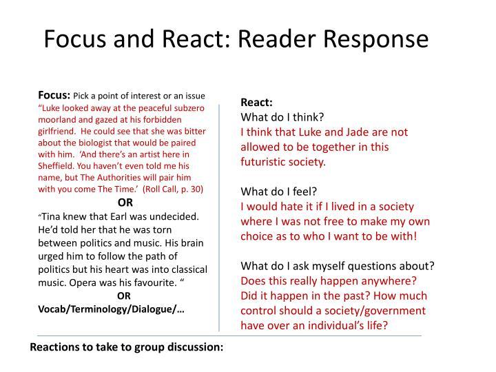 Focus and React: Reader Response