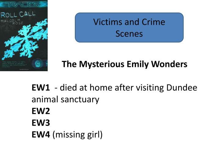 Victims and Crime Scenes