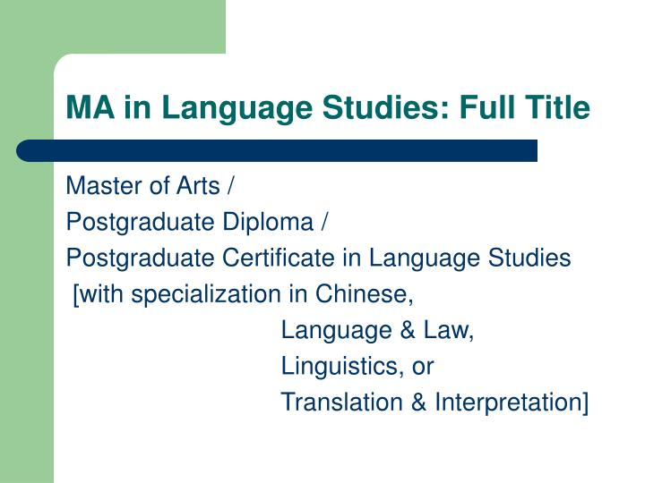 Ma in language studies full title