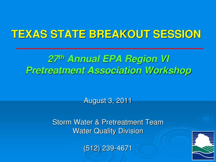 Texas state breakout session