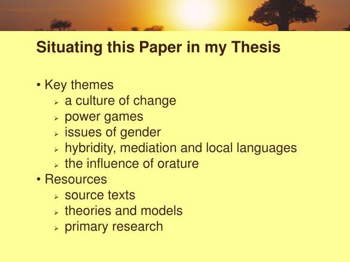 Situating this Paper in my Thesis