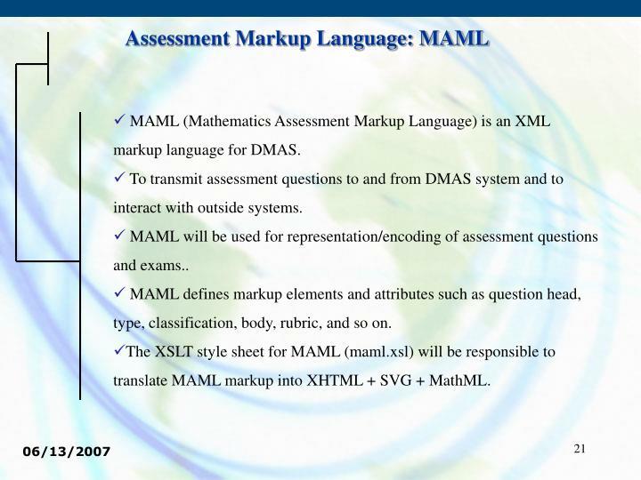 Assessment Markup Language: MAML