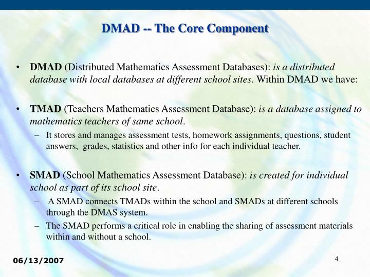 DMAD -- The Core Component