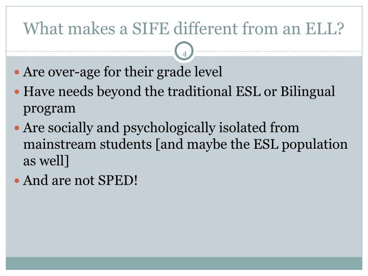 What makes a SIFE different from an ELL?