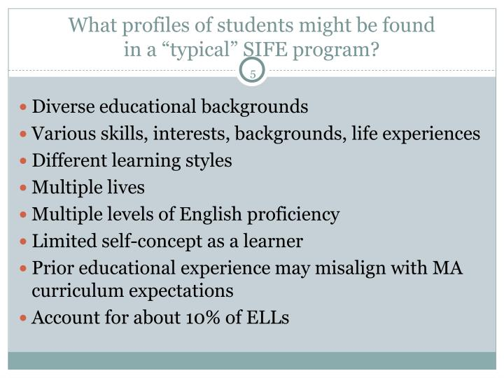 What profiles of students might be found