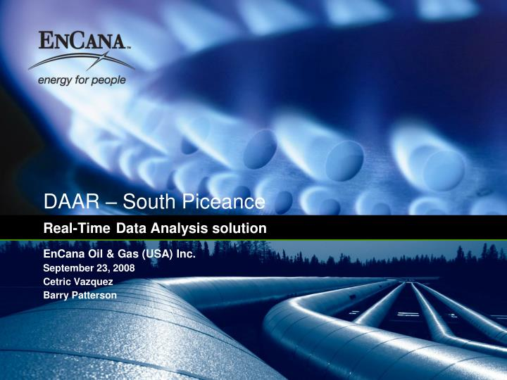 Daar south piceance real time data analysis solution