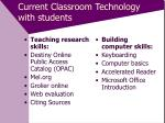 current classroom technology with students