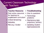 current classroom technology with teachers