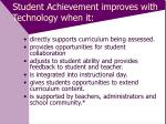 student achievement improves with technology when it