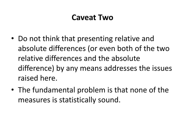 Caveat Two