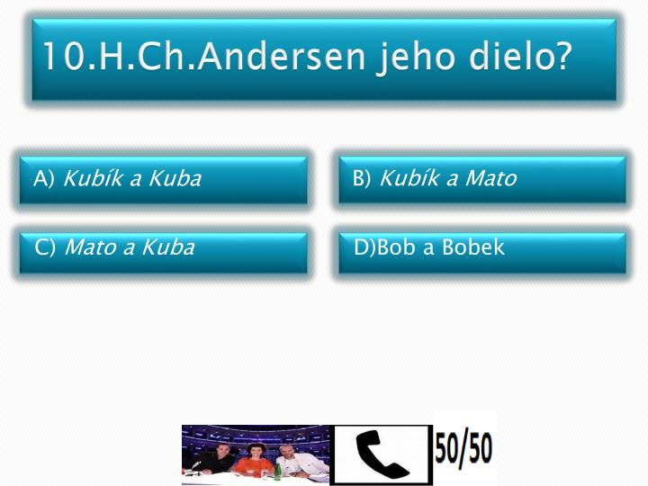 10.H.Ch.Andersen jeho