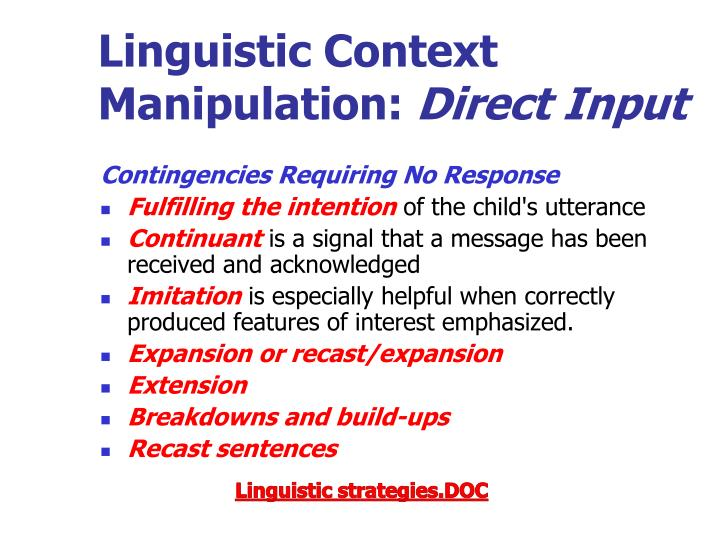 Linguistic Context Manipulation: