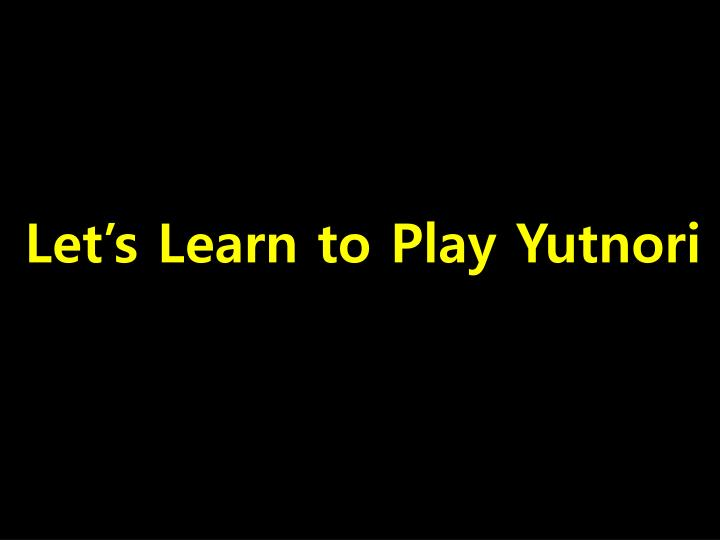let s learn to play yutnori